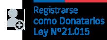 Registrarse como Donatarios Ley Nº21.015